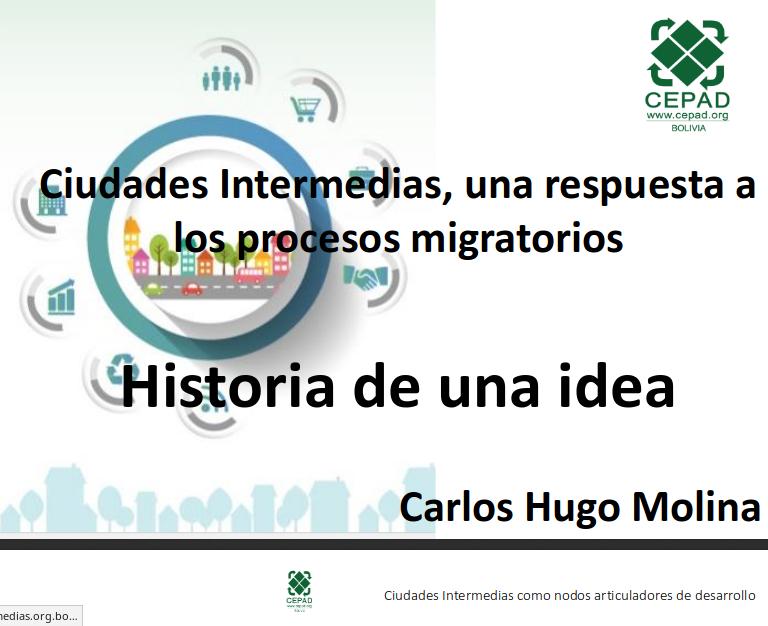 Ciudades Intermedias, una respuesta a los procesos migratorios